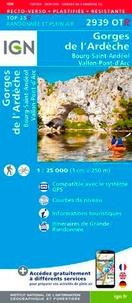 IGN - Gorges de l'Ardèche, Bourg-Saint-Andéol, Vallon-Pont-d'Arc - 1/25 000, recto-verso, plastifiée-résistante.