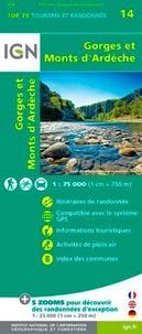 IGN - Gorges et Monts d'Ardèche - 1/75 000.
