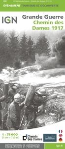 IGN - Grande Guerre Chemin des Dames 1917 - 1/75 000.