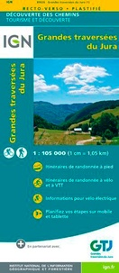 IGN - Grandes traversées du Jura - 1/105 000.