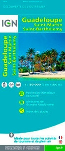 Guadeloupe Saint-Martin Saint-Barthelemy - 1/80 000.pdf