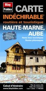 Blay-Foldex - Haute-Marne, Aube - Carte indéchirable 1/180 000.