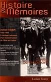 Gilles Morin et Pascal Plas - Histoire & Mémoires N° 3 : Adrien Tixier - L'héritage méconnu d'un reconstructeur de l'Etat en France.