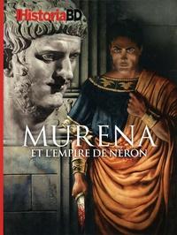 Eric Pincas et Victor Battaggion - Historia BD  : Murena et l'empire de Néron.