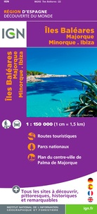 IGN - Iles Baléares - Majorque, Minorque, Ibiza. 1/150 000.