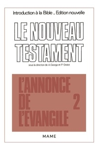 Xavier Léon-Dufour et  Perrot - Introduction à la Bible Tome 32 - Introduction critique au Nouveau Testament...L'Annonce de l'Évangile.