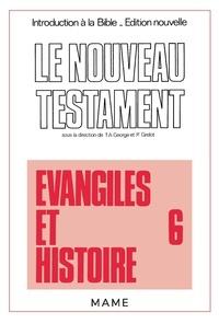 Pierre Grelot - Introduction à la Bible Tome 36 - Le Nouveau TestamentÉvangiles et histoire.