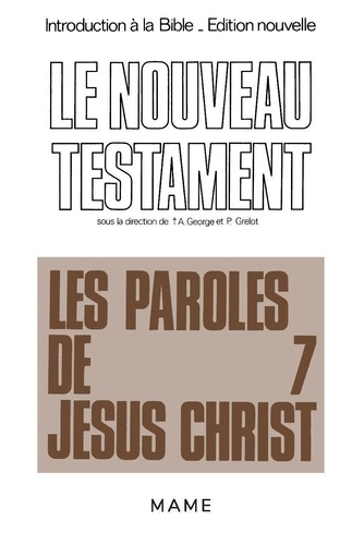 Pierre Grelot - Introduction à la Bible Tome 37 - Le Nouveau TestamentLes Paroles de Jésus-Christ.