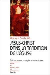 Jésus-Christ dans la tradition de lEglise. - Pour une actualisation de la christologie de Chalcédoine, 2ème édition revue, corrigée et mise à jour.pdf