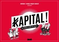 Monique Pinçon-Charlot et Michel Pincon-Charlot - Kapital !.