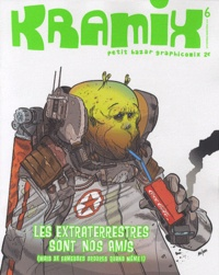 Lombard - Kramix N° 6 : Les extraterrestres sont nos amis - (Mais de fameuses ordures quand même).