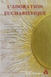 Jean-Raphaël Walker - L'adoration eucharistique.
