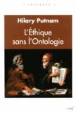 Hilary Putnam - L'éthique sans l'ontologie.