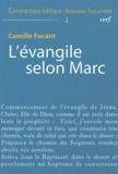 Camille Focant - L'évangile selon Marc.