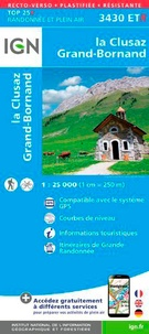 IGN - La Clusaz, Grand Bornand - 1/25 000, recto-verso, plastifiée, résistante.