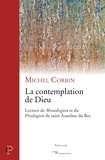 Michel Corbin - La contemplation de Dieu - Lecture de Monologion et du Proslogion de saint Anthelme de Bec.
