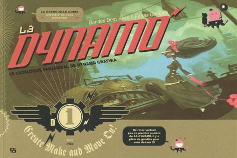 La Grenouille Noire - La Dynamo N° 1 : Create Make and Move On !.