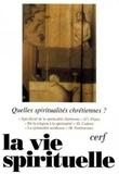 Pierre Raffin et Konrad Raiser - La vie spirituelle N° 749 Décembre 2003 : Quelles spiritualités chrétiennes ?.