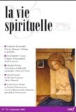 Caroline Runacher et Robert Le Gall - La vie spirituelle N° 754 Septembre 200 : .