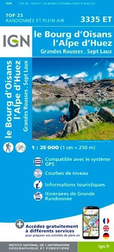 IGN - Le Bourg d'Oisans, l'Alpe d'Huez, Grandes Rousses, Sept Laux.