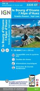 IGN - Le Bourg d'Oisans, L'Alpe d'Huez, Grandes Rousses, Sept Laux - 1/25 000.