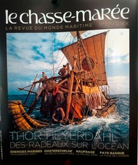 Gwendal Jaffry - Le Chasse-marée N° 321, juin-juillet : Thor Heyerdahl - Des radeaux sur l'océan.