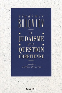 Vladimir Soloviev - Le judaïsme et la question chrétienne.