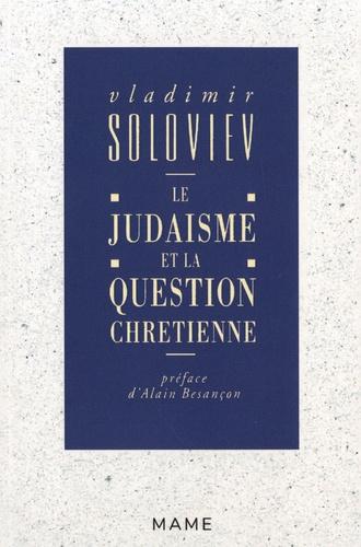 Le judaïsme et la question chrétienne