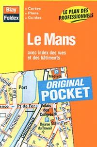 Blay-Foldex - Le Mans - Avec index des rues et des bâtiments.