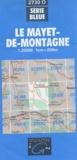 IGN - Le Mayet-de-Montagne - 1/25000.