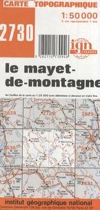 IGN - Le Mayet-de-Montagne - Carte topographique 1/50 000.