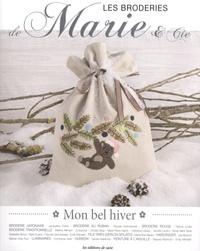 Marie Suarez - Les broderies de Marie & Cie N° 9 : Mon bel hiver.