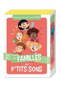 Tony Voinchet et Marine Cazaux - Les familles des p'tits sons - Un jeu pour découvrir la lecture CP-CE1.