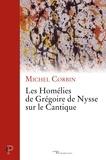 Michel Corbin - Les homélies de Grégoire de Nysse sur le Cantique.