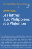 Camille Focant - Les lettres aux Philippiens et à Philémon.