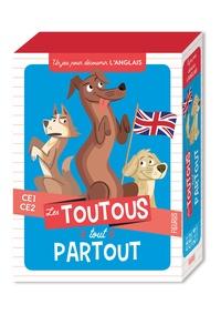 Tony Voinchet et Maud Liénard - Les toutous tout partout - Un jeu pour découvrir l'anglais CE1-CE2.