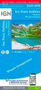IGN - Les Trois Vallées, Modane, Parc national de la Vanoise - 1/25 000, plastifiée-résistante.