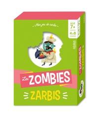 Tony Voinchet et Johnny Yanok - Les zombies zarbis.