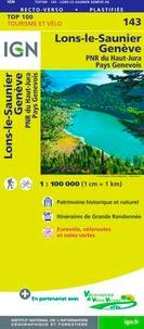 IGN - Lons-le-Saunier, Genève - PNR du Haut-Jura, Pays Genevois, 1/100 000.