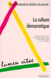 Mathew-George Kariapuram et  Collectif - Lumen Vitae N° 2, Volume 53, Jui : La culture démocratique.