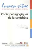 François Brossier et Geneviève de Taisne - Lumen Vitae Volume 60 N° 3, 2005 : Choix pédagogiques de la catéchèse.