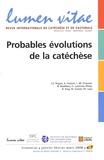 André Fossion et Louis-Marie Chauvet - Lumen Vitae Volume 63 N° 1, Mars : Probables évolutions de la catéchèse.
