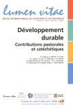 André Fossion et André Wénin - Lumen Vitae Volume 64 N° 2, 2009 : Développement durable - Contributions pastorales et catéchétiques.