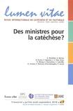 Gilles Routhier et Alphonse Borras - Lumen Vitae Volume 65 N° 3, Juil : Des ministres pour la catéchèse ?.