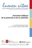 François-Xavier Amherdt - Lumen Vitae Volume 72 N° 4, déce : Animation biblique de la pastorale et de la catéchèse.