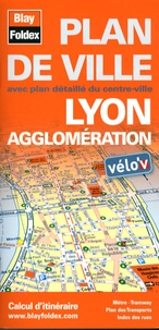 Blay-Foldex - Lyon agglomération - Plan de ville.