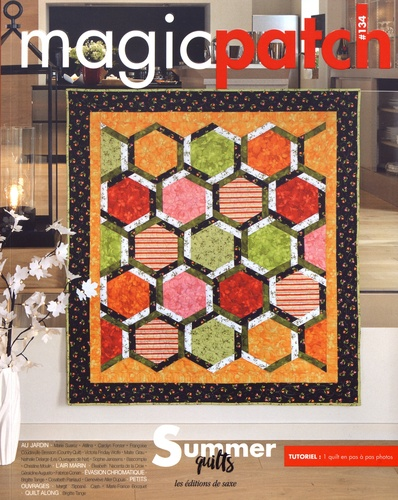 Editions de Saxe - Magic patch N° 134 : Summer quilts.