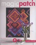 Marie-France Bocquet et  FéeFéeDille - Magic patch N° 136 : Quilts fantaisie.
