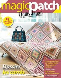 Viviane Rousset - Magic patch Quilts Japan N° 3 : Dossier : les carrés.