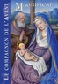 Bernadette Mélois - Magnificat Grand format Hors série : Le Compagnon de l'avent.